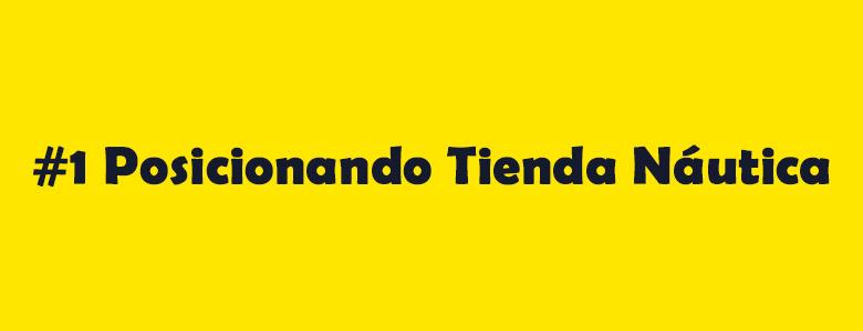 Seo Hazañas: #Posicionando Tienda Náutica.